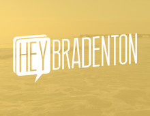 Hey Bradenton